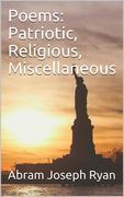 Poems: Patriotic, Religious, Miscellaneous