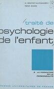 Traité de psychologie de l'enfant (5) : La formation de la personnalité