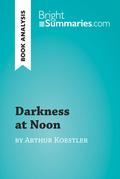 Darkness at Noon by Arthur Koestler (Book Analysis)