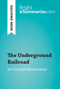 The Underground Railroad by Colson Whitehead (Book Analysis)