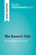 The Reeve's Tale by Geoffrey Chaucer (Book Analysis)