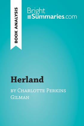 Herland by Charlotte Perkins Gilman (Book Analysis)