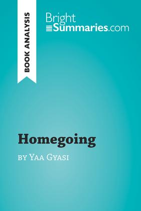 Homegoing by Yaa Gyasi (Book Analysis)
