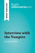 Interview with the Vampire by Anne Rice (Book Analysis)