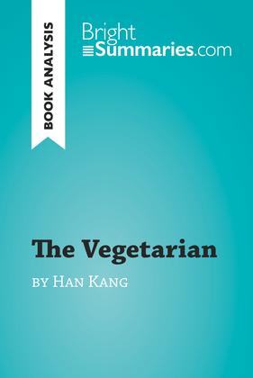 The Vegetarian by Han Kang (Book Analysis)