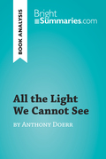 All the Light We Cannot See by Anthony Doerr (Book Analysis)
