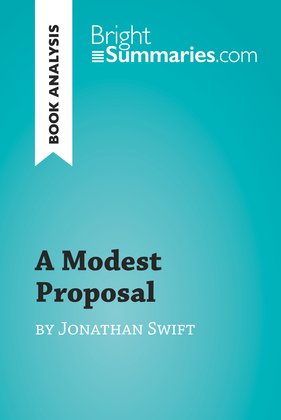 A Modest Proposal by Jonathan Swift (Book Analysis)