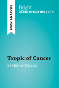 Tropic of Cancer by Henry Miller (Book Analysis)