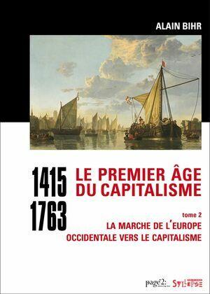 Le premier âge du capitalisme (1415-1763) tome 2