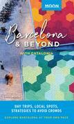 Moon Barcelona & Beyond: With Catalonia & Valencia