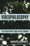 Videophilosophy