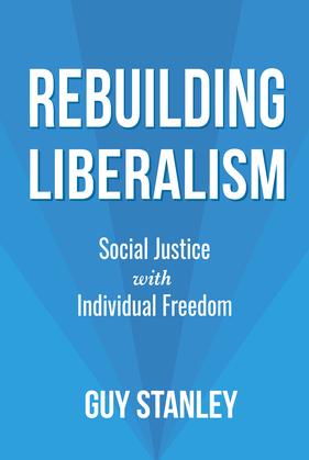 Rebuilding Liberalism