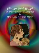 Flower and Jewel