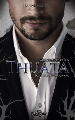 Thuata - Saison 1, tome 2
