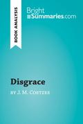 Disgrace by J. M. Coetzee (Book Analysis)