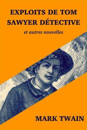 Exploits de Tom Sawyer détective