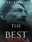 Henri Barbusse: The Best Works
