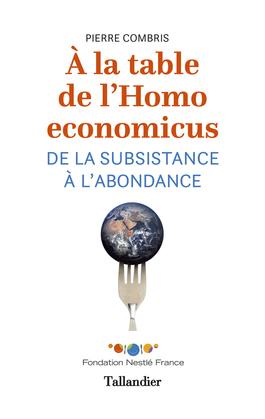 À la table de l'homo economicus