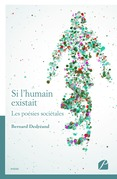 Si l'humain existait