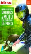 MOTO 250 KMS AUTOUR DE PARIS 2019/2020 Petit Futé