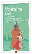 Zaïre – Le Fanatisme ou Mahomet le prophète – Nanine ou l'Homme sans préjugé – Le Café ou l'Écossaise