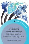 Investigating Content and Language Integrated Learning