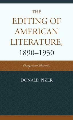 The Editing of American Literature, 1890-1930: Essays and Reviews