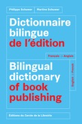 Dictionnaire bilingue de l'édition = Bilingual dictionary of book publishing : français-anglais, English-French