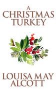 Christmas Turkey, A A