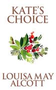 Kate's Choice