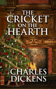 Cricket on the Hearth, The The