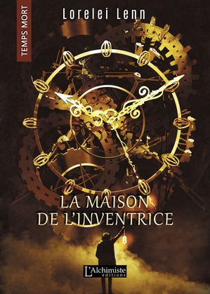 La maison de l'Inventrice (Temps Mort : L'Anthologie)