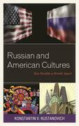 Russian and American Cultures