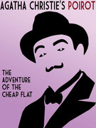 Hercule Poirot:  The Adventure of the Cheap Flat