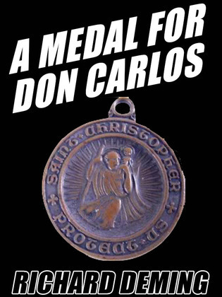 A Medal for Don Carlos