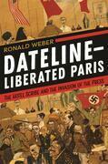 Dateline—Liberated Paris