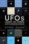 UFOs Caught on Camera!