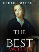 Horace Walpole: The Best Works