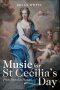 Music for St Cecilia's Day: From Purcell to Handel