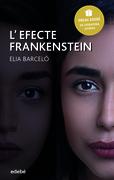 L'efecte Frankenstein (Premi Edebé 2019 de Literatura Juvenil)