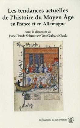 Les tendances actuelles de l'histoire du Moyen Âge en France et en Allemagne