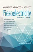 Piezoelectricity: Volume Two