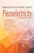 Piezoelectricity: Volume One