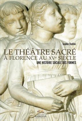 Le théâtre sacré à Florence au XVesiècle