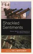 Shackled Sentiments