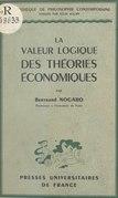 La valeur logique des théories économiques
