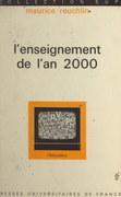 L'enseignement de l'an 2000