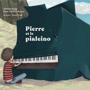 Pierre et le pialeino
