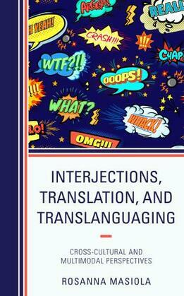 Interjections, Translation, and Translanguaging