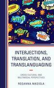 Interjections, Translation, and Translanguaging